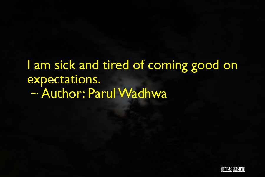 Parul Wadhwa Quotes 1210675
