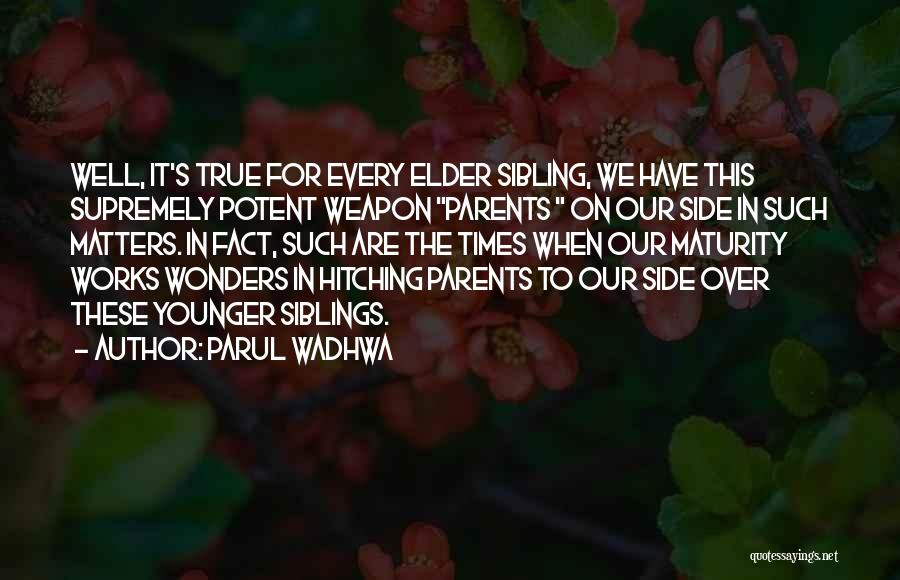 Parul Wadhwa Quotes 1270622