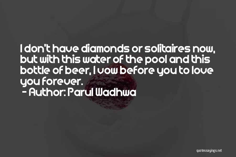 Parul Wadhwa Quotes 1360360