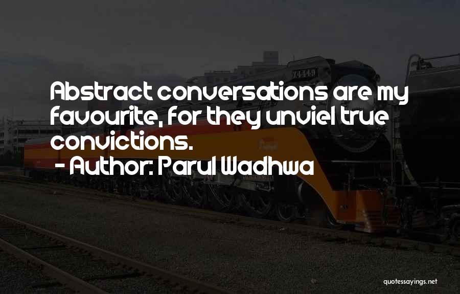 Parul Wadhwa Quotes 1448498