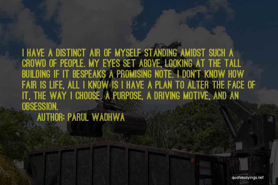 Parul Wadhwa Quotes 1460495