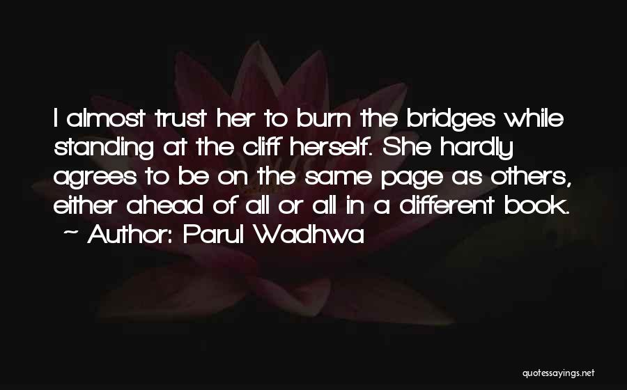 Parul Wadhwa Quotes 1525678