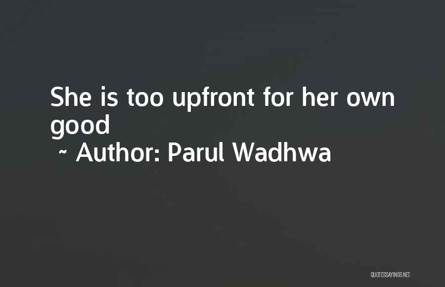 Parul Wadhwa Quotes 1535572