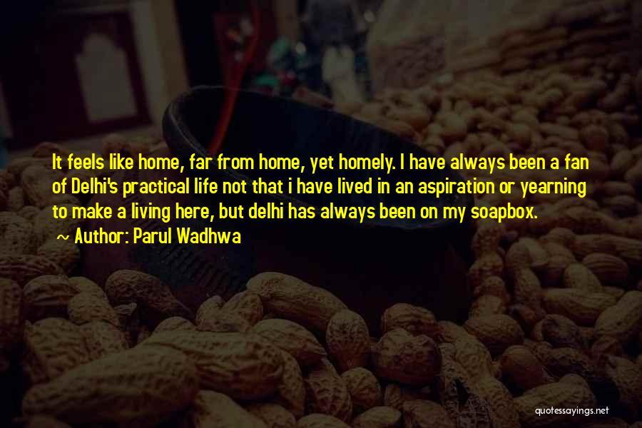 Parul Wadhwa Quotes 1624415