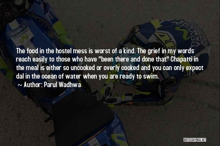 Parul Wadhwa Quotes 1671602