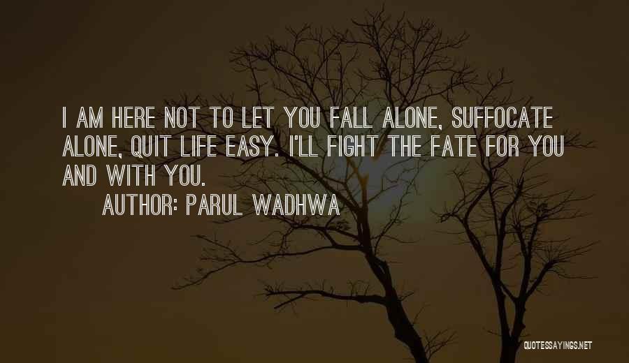 Parul Wadhwa Quotes 1711890