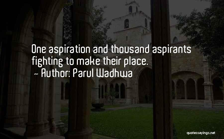 Parul Wadhwa Quotes 1942068