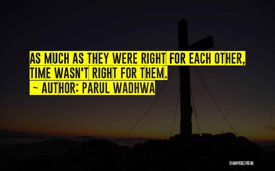 Parul Wadhwa Quotes 2024373