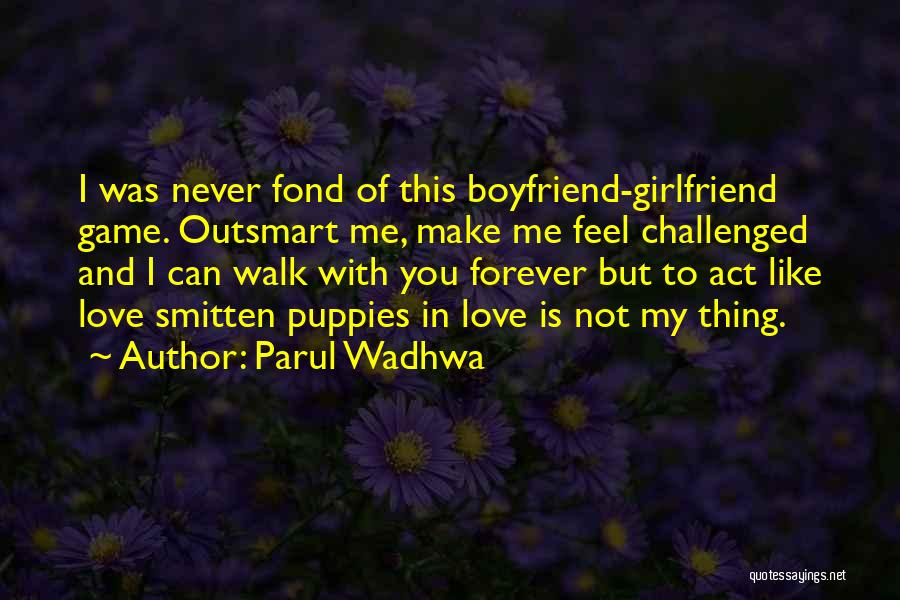 Parul Wadhwa Quotes 2036419