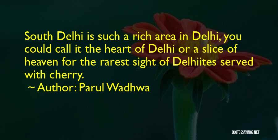 Parul Wadhwa Quotes 213995