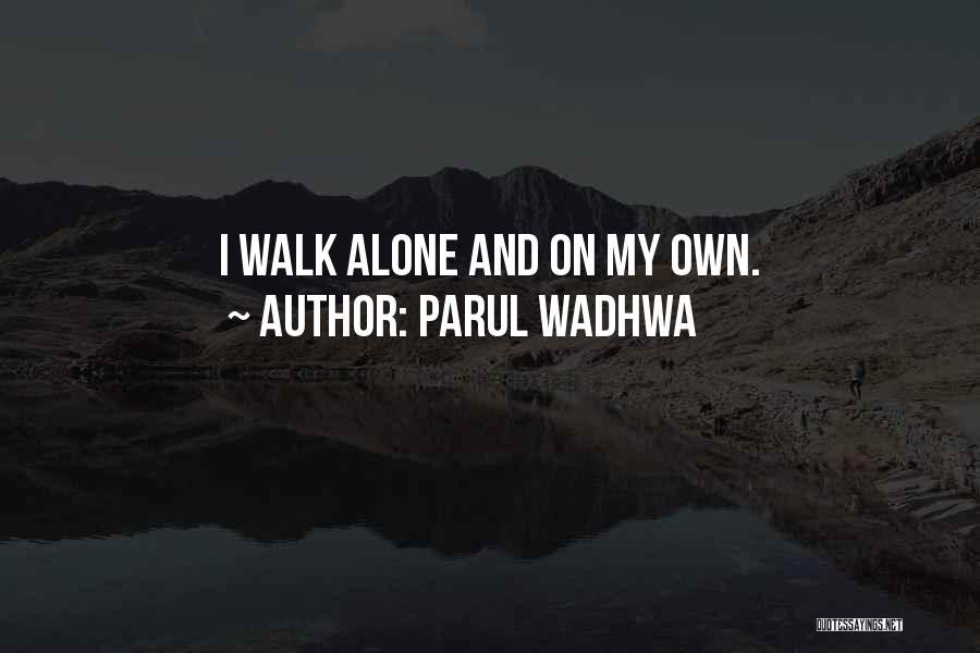 Parul Wadhwa Quotes 362696