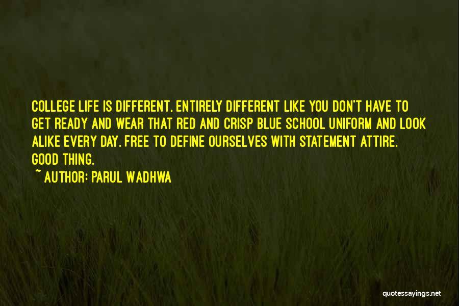 Parul Wadhwa Quotes 618979