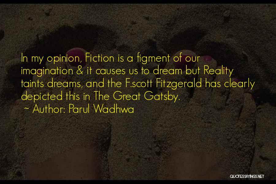 Parul Wadhwa Quotes 723417