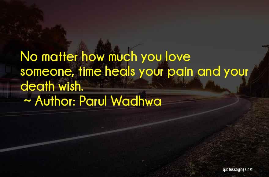 Parul Wadhwa Quotes 78793
