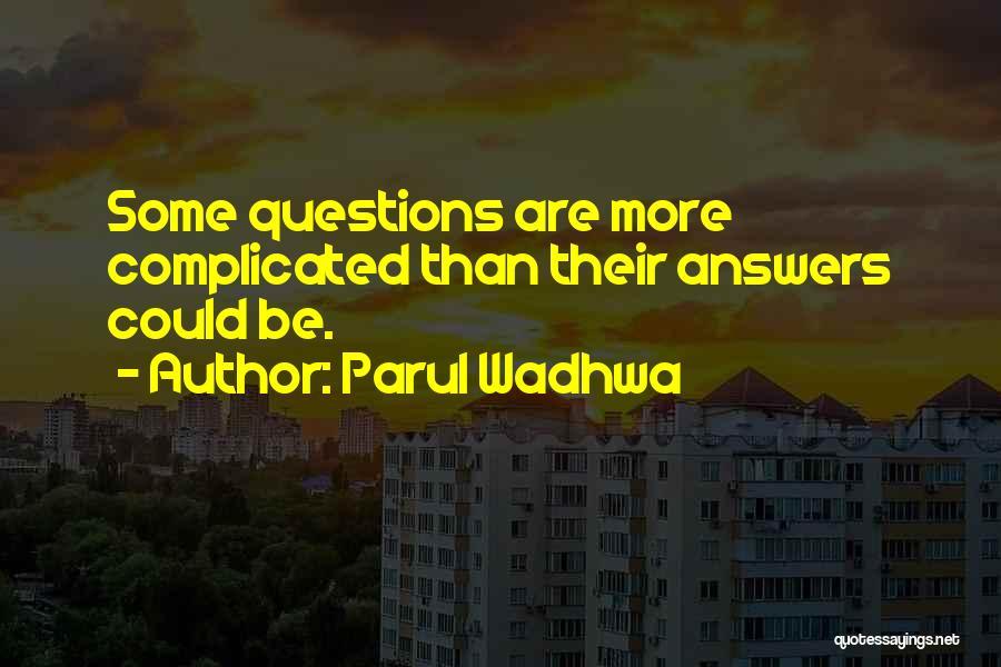 Parul Wadhwa Quotes 941857