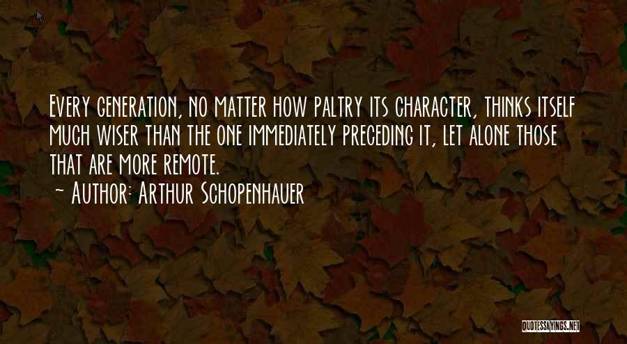Parumala Thirumeni Quotes By Arthur Schopenhauer