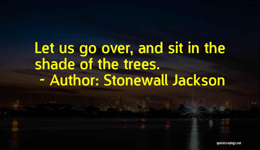 Parumala Thirumeni Quotes By Stonewall Jackson