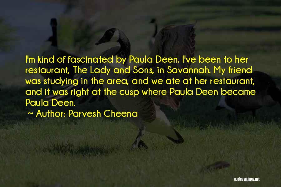Parvesh Cheena Quotes 87164