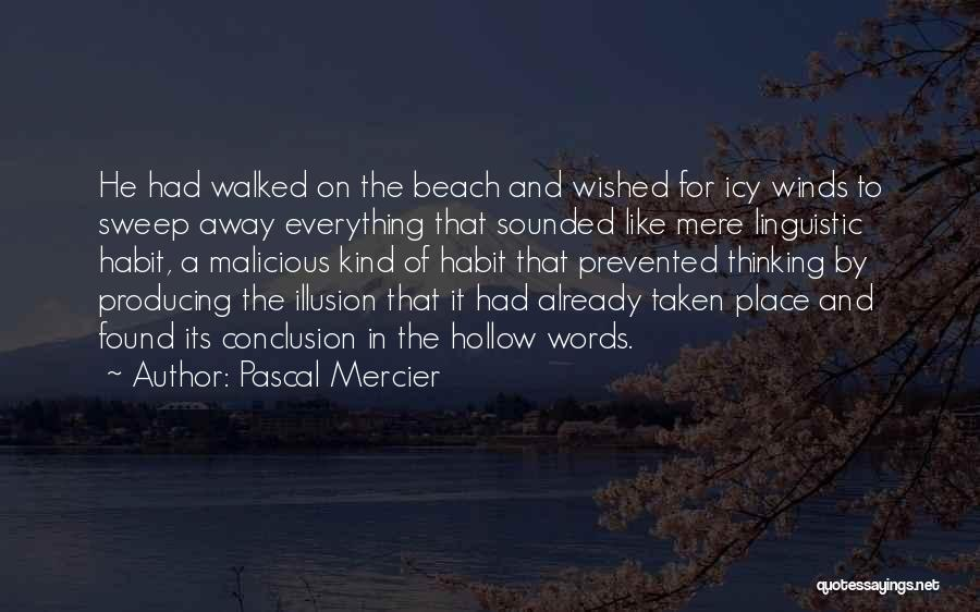 Pascal Mercier Quotes 1076691