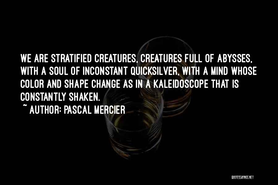 Pascal Mercier Quotes 1111913