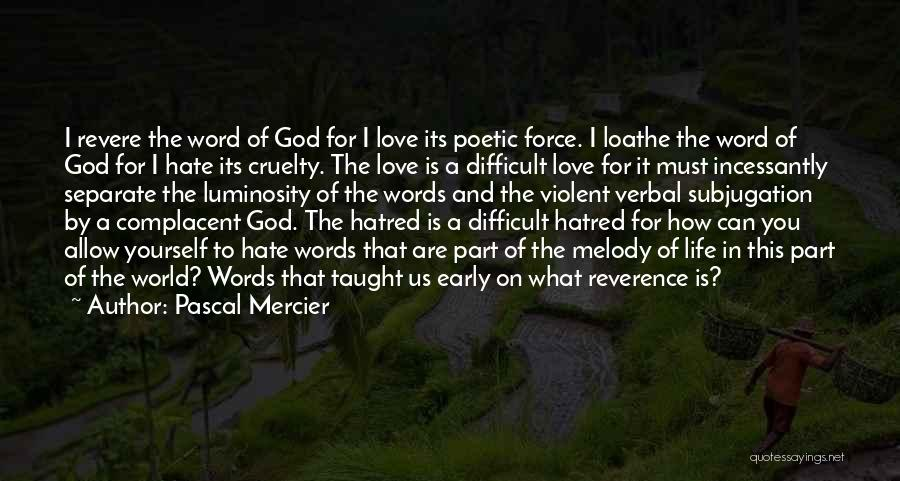 Pascal Mercier Quotes 1289975