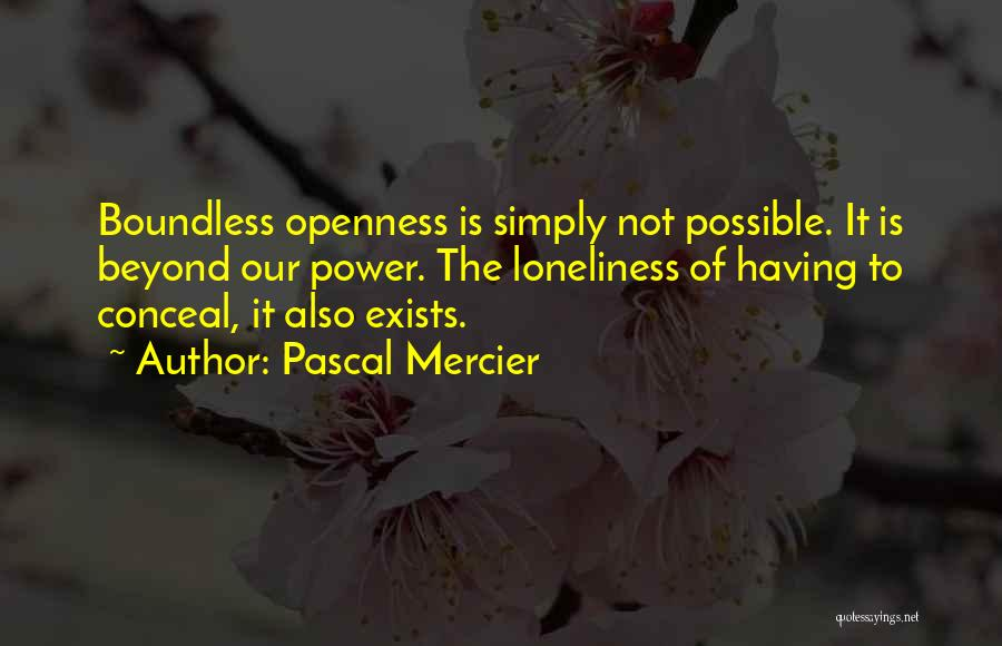 Pascal Mercier Quotes 1399822