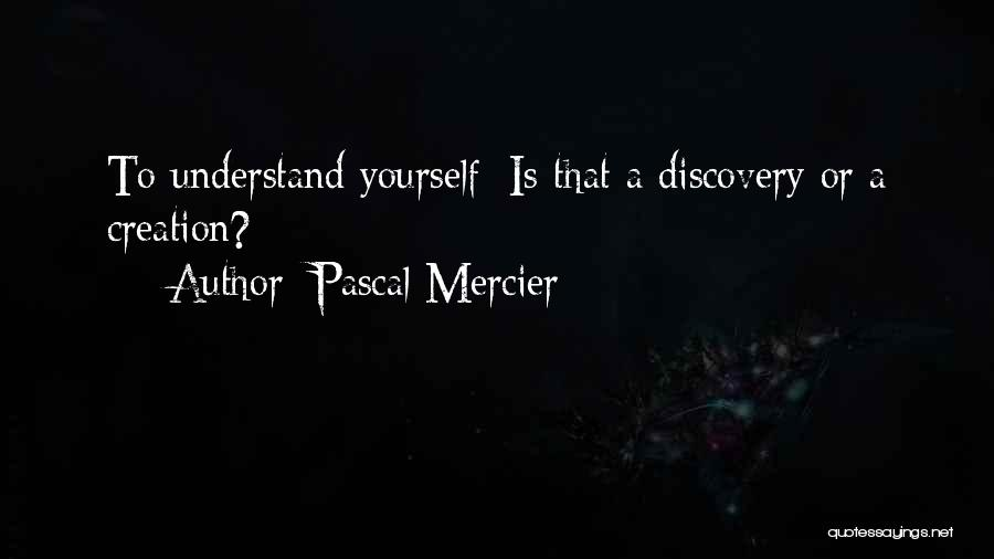 Pascal Mercier Quotes 1766951