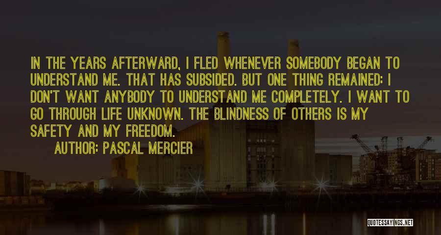 Pascal Mercier Quotes 2094736
