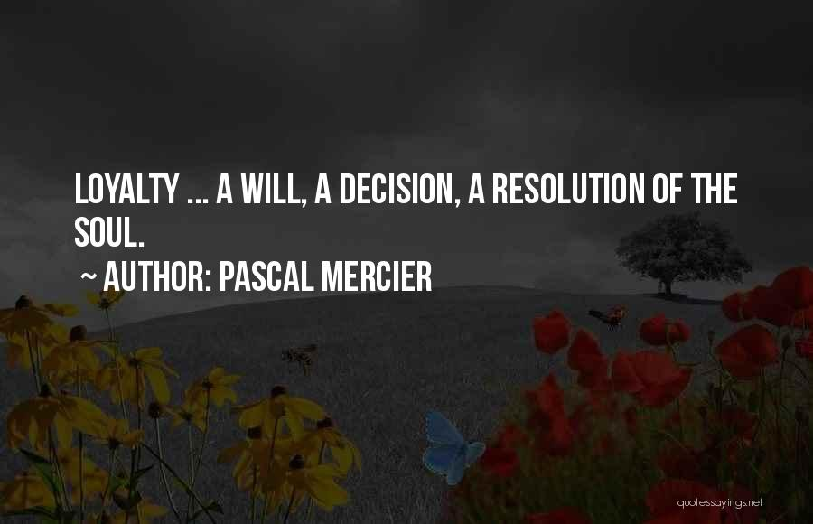 Pascal Mercier Quotes 233035