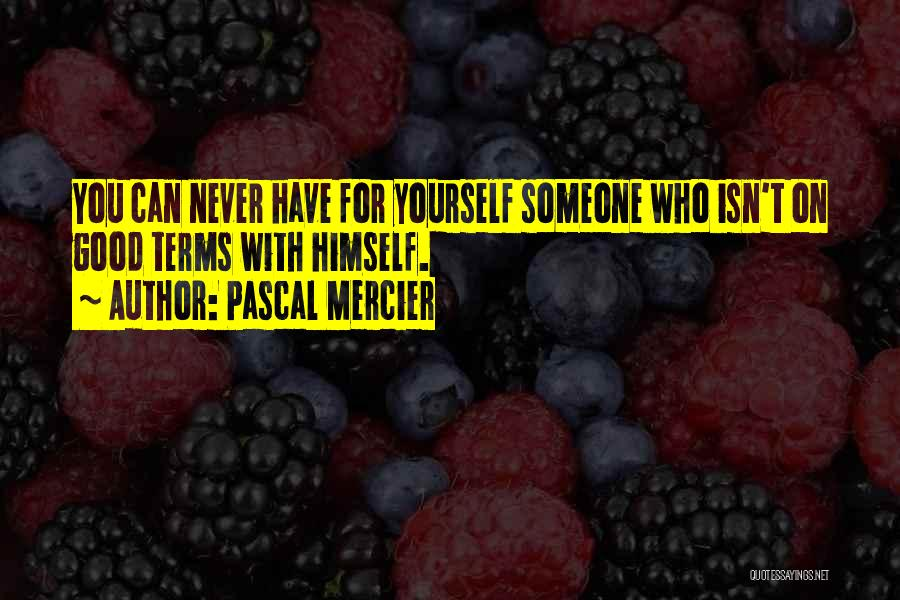 Pascal Mercier Quotes 319438