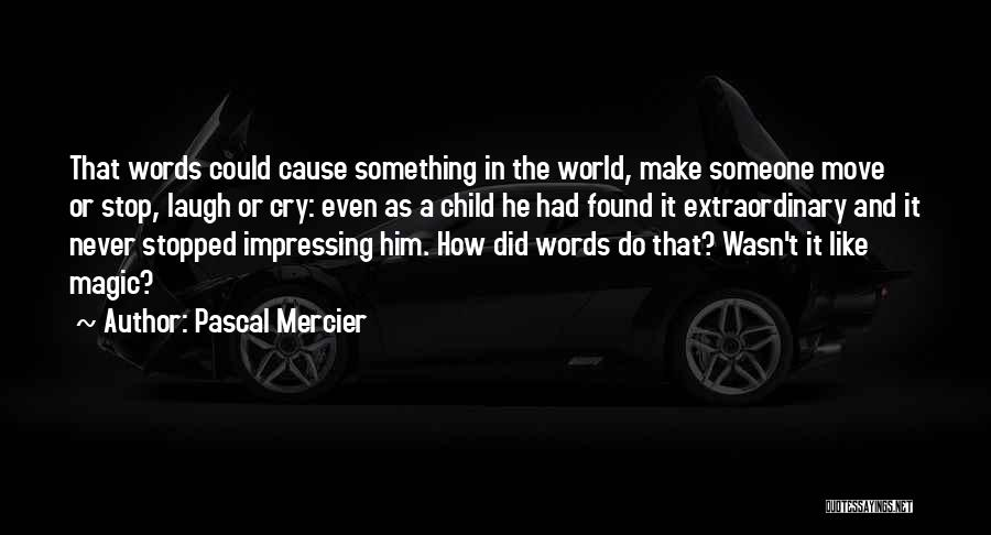 Pascal Mercier Quotes 388269