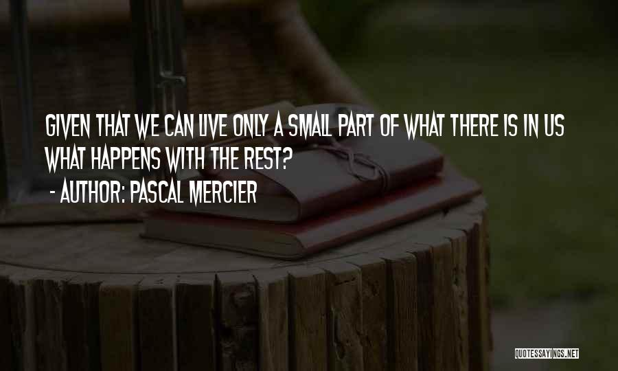 Pascal Mercier Quotes 586221