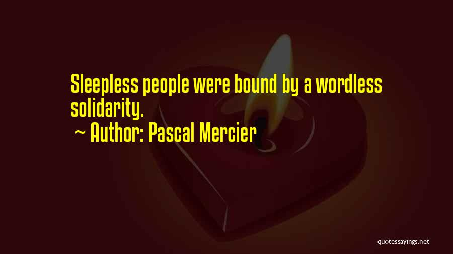 Pascal Mercier Quotes 802232