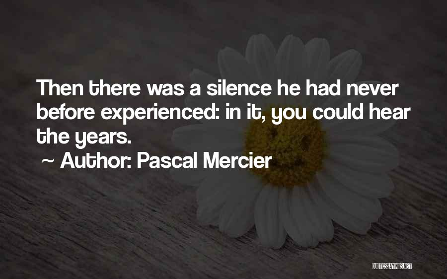 Pascal Mercier Quotes 94251