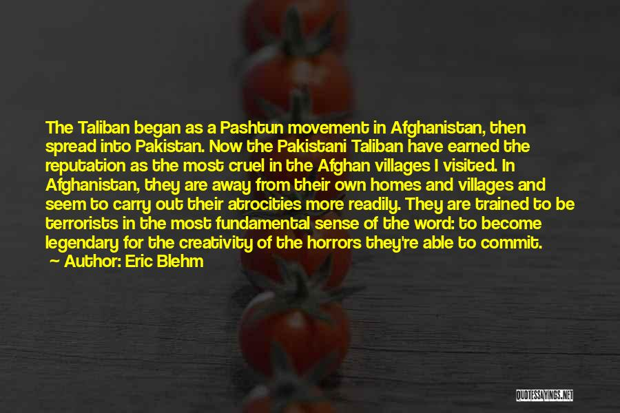 Pashtun Quotes By Eric Blehm