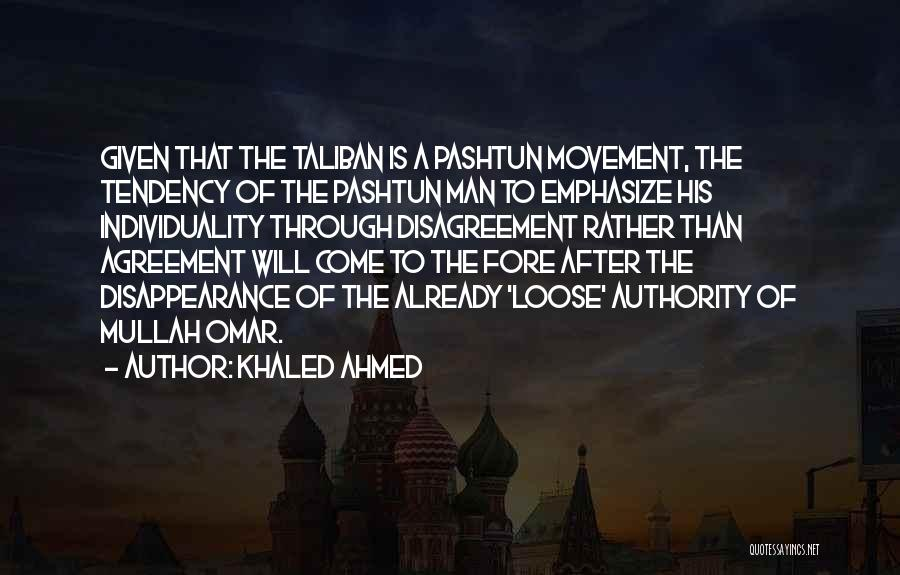 Pashtun Quotes By Khaled Ahmed