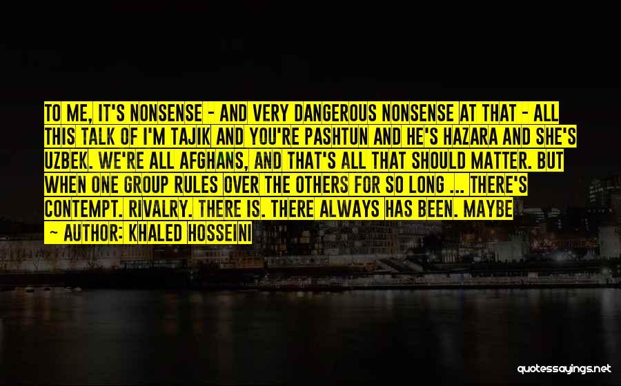Pashtun Quotes By Khaled Hosseini
