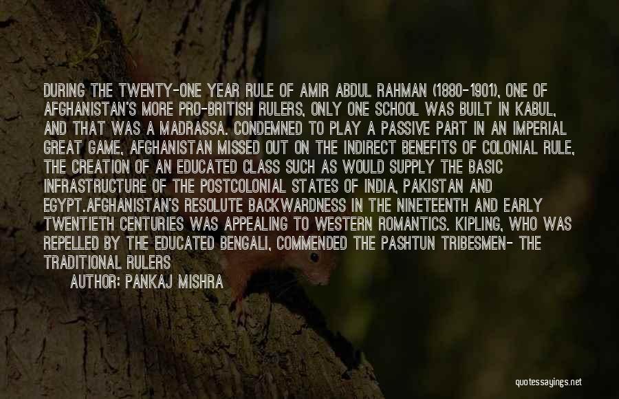Pashtun Quotes By Pankaj Mishra