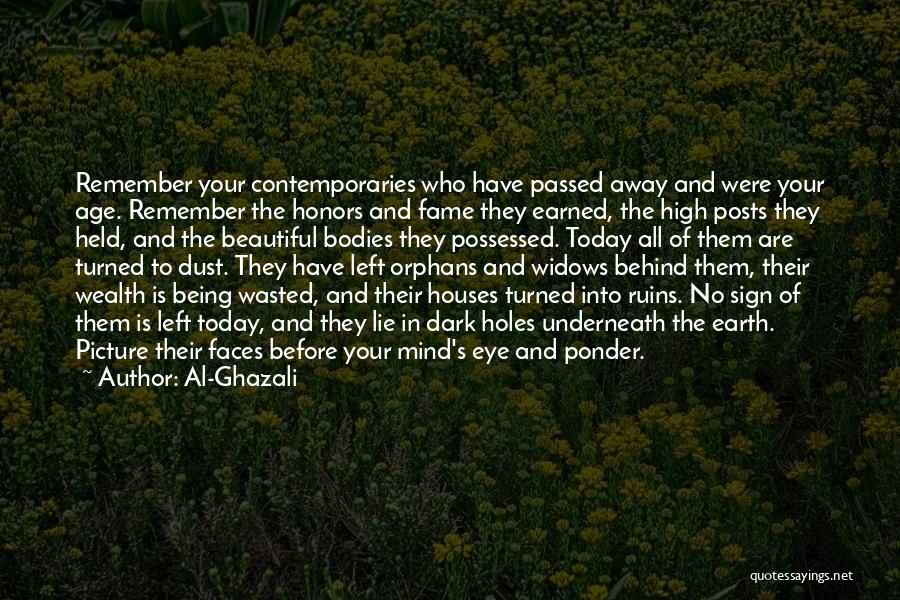 Passed Away Quotes By Al-Ghazali