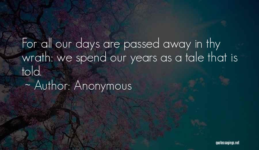 Passed Away Quotes By Anonymous