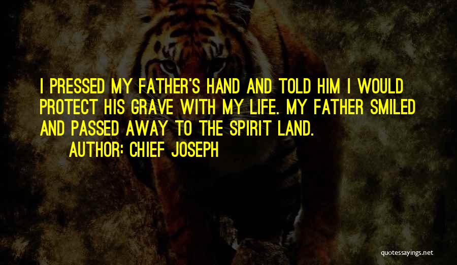 Passed Away Quotes By Chief Joseph