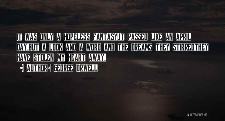 Passed Away Quotes By George Orwell