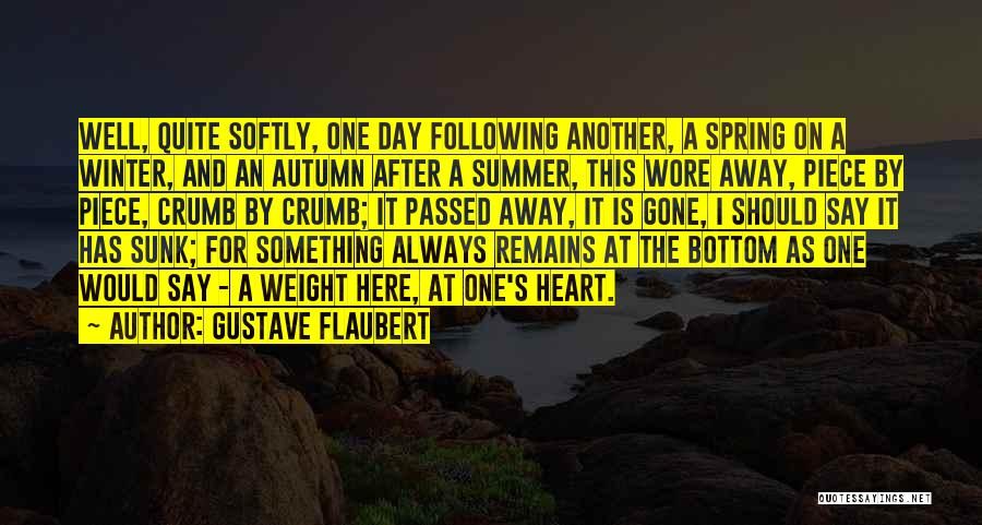 Passed Away Quotes By Gustave Flaubert