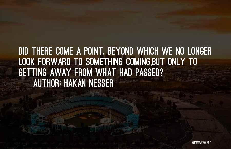 Passed Away Quotes By Hakan Nesser