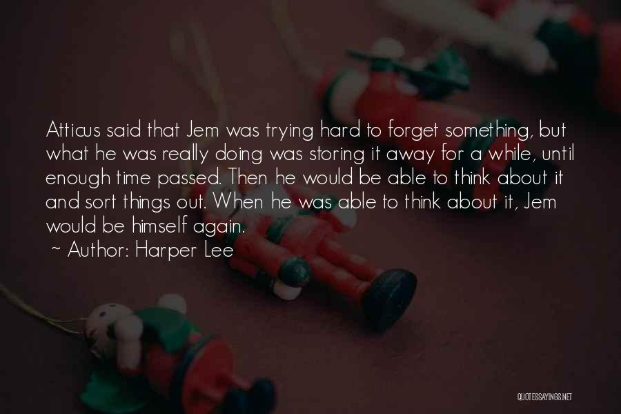 Passed Away Quotes By Harper Lee