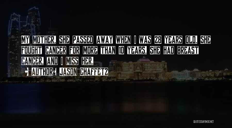 Passed Away Quotes By Jason Chaffetz