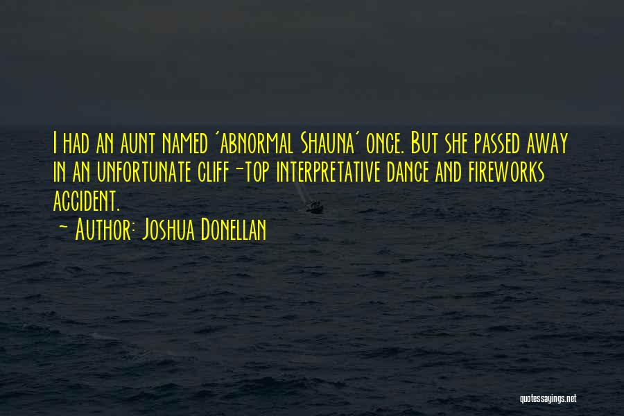 Passed Away Quotes By Joshua Donellan