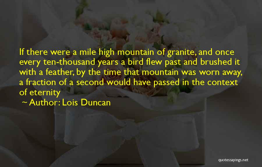 Passed Away Quotes By Lois Duncan