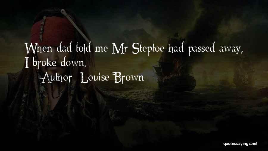 Passed Away Quotes By Louise Brown