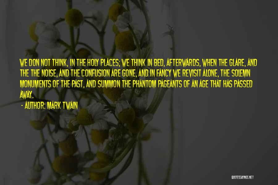 Passed Away Quotes By Mark Twain